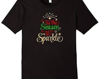 Tis the Season to Sparkle T-shirt