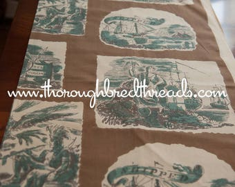 Historic Shipping Print- Vintage Fabric 50s 60s 37 in wide Ships Settlers History Brown Maritime