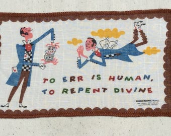 Vintage Cocktail Textile Funny Saying To Err Is Human To Repent Divine