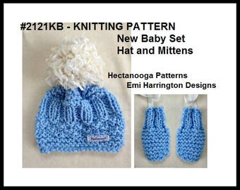 Baby Knitting Pattern, New Baby Set, Hat and Mittens, Great Shower gift, Beginner level, worked flat, 30 minute project, #2121KB, Hectanooga