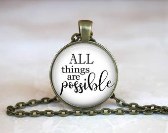 Faith Jewelry, Scripture Jewelry, Bible Verse, Quote Necklace, Gifts for Her, Christian Gifts, Hope All Things Are Possible
