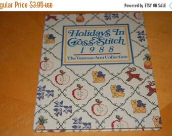 25% OFF SaLe ...... Vanessa-Ann's HOLIDAY In CROSS Stitch 1988 - Vintage Hardback Craft Book - Months, Suppliers, Motifs, Patterns