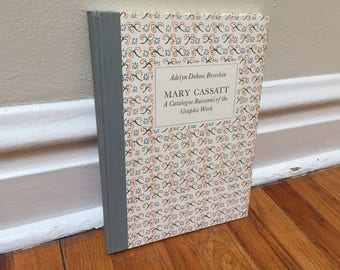 Mary Cassatt A Catalogue Raisonne of the Graphic Work by Adelyn Dohme Breeskin Smithsonian 1979 Book Vintage Hardcover Coffee Table Decor