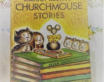 CHURCHMOUSE Stories by Margot Austin 1956