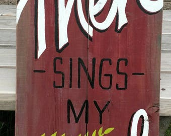 Then Sings My Soul hand painted sign on pallet wood spiritual