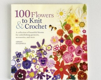 100 Flowers to Knit and Crochet crochet book used craft book knitting flowers used book