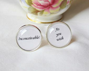 The Princess Bride Cuff Links As You Wish Quote Cufflinks Wedding Groom. Typography Literature Two Cheeky Monkeys. Inconceivable Westley