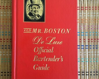 Old Mr. Boston De Luxe Official Bartender's Guide:  Vintage HB Reprint of 1935 Book, R