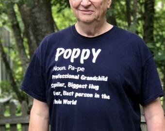 Poppy Shirt/ Grandparent's Shirt/ Grandpa Shirt/ Father's Day Gift/ Grandpa Father's Day Gift/ Grandpa Gift/ Poppy/ Papa Shirt/ Gift for dad