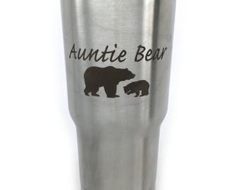 Auntie Bear Tumbler Best Aunt Ever For Sister From Niece and Nephew Aunt Life Best Life Best Aunt Ever Gift Birthday Christmas 20 oz Tumbler