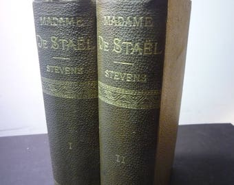 Madame de Stael Two volume set Biography by Abel Stevens 1881 - Beautiful Book Set - French woman of letters for history lover collectible