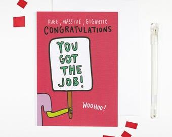You Got The Job New Job Card Congratulations Card