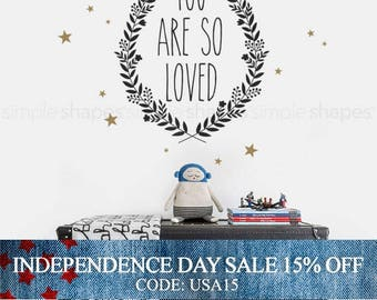 Independence Day Sale - You Are So Loved Quote Lettering Wall Decal