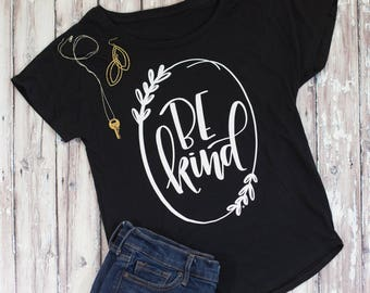 BE KIND Shirt, Women's Tee, Women's shirt, Christian Tee, Hand Lettered Shirt, Cellar Designs T-shirt, Kindness shirt, Be Kind Shirt