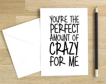 Crazy Love You Card. Valentine's Day Card. Funny Valentine Card for Her. NB013