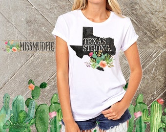 TEXAS STRONG t-shirt home Texas Longhorns country girl shirt womens graphic tee houston austin san antonio short sleeve University of Texas