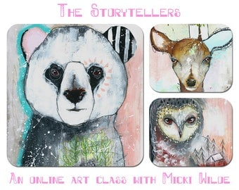 The Storytellers - A self paced online art workshop with Micki Wilde.
