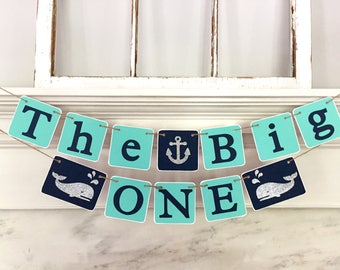 THE BIG ONE birthday banner, whale birthday, first 1st birthday banner, I am one, photo prop, photo backdrop, teal navy silver, anchor