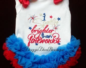 Dog T Shirt - Dog Top - I sparkle brighter than fireworks - XS, Small, Medium - with or without bows or ruffles