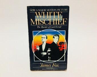 Vintage Thriller Book White Mischief by James Fox 1988 Movie Tie-In Edition Paperback