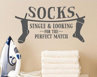 20% OFF Socks Single And Looking For The Perfect Match -Laundry Room Decal Vinyl Lettering wall words graphics decals  Home decor itswritten