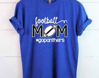 Football Mom Shirt- Made to order - Pick your colors - Graphic Tee - Personalize Team Name