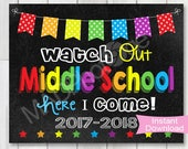 Watch Out Middle School Chalkboard sign, Instant Download, 1st Day of Middle School sign, Preschool Graduation invite, Printable photo prop