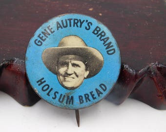 Rare Vintage Gene Autry Pin Pinback Photo Holsum Bread Button Dr42