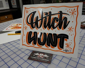 "Hand painted Garage art ""Witch Hunt"" posterboard sign, frameable"