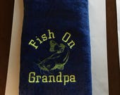 Personalized fishing towel, Fathers Day, gift for men, grandpa, camping, Fishing towel, kitchen decor, embroidered towels, fish on dad