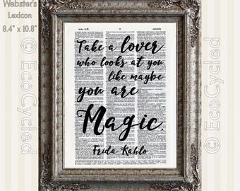 Take a Lover Who Looks At You Like You Are Magic Vintage Upcycled Dictionary Art Print Book Art Print Romance Love Typography Art Gift