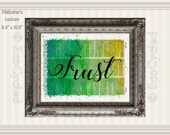 Trust Inspirational Quote Vintage Upcycled Dictionary Art Print Book Art Print Recycled meditation gift mindfulness gift motivational art