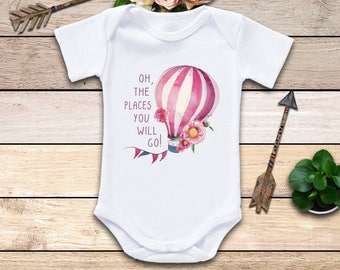Oh The Places You Will Go Onesie®, Baby Girl Clothes, Hot Air Balloon Onesie, Balloon Onesie, Boho Baby, Baby Shower Gift, Cute Baby Clothes