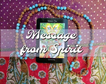 Message from Spirit: A Short & Sweet One Card Reading for Spiritual Guidance