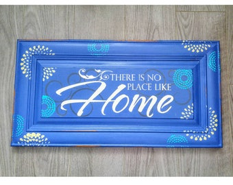 Upcycled Home Decor, Primitive Wooden Sign Blue Painted Sign, There's No Place Like Home Sign, Wizard of Oz Quote Sign, Inspirational Sign