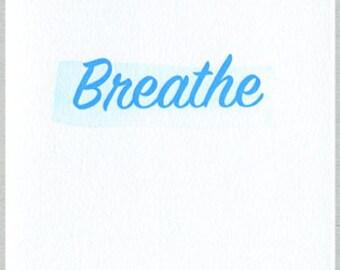 Breathe - Encouragement