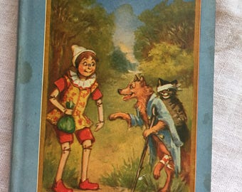 Pinocchio Vintage 1924 Book by Collodi, Geppetto puppet-maker, Antique Storybook,