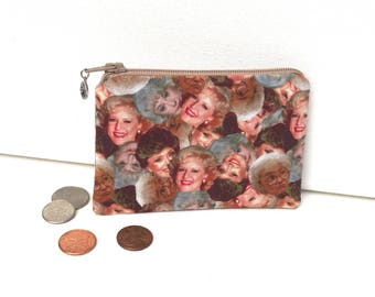 Thank You For Being A Friend - Money Pouch or Coin Purse - Golden Girls