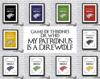 Game Of Thrones, Dr Who, Harry Potter - My Patronus Is A Direwolf Print - Selection Of Colours - Gift Present