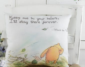 SECONDS. Winnie the Pooh Pillow White pillow 'Keep Me In Your Heart' Quote Nursery Decor Friendship or Moms Gift gift for her,