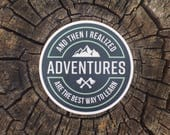 Adventures Are The Best Way To Learn | Vinyl Sticker Design