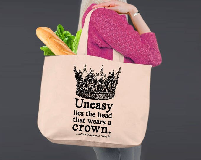 Uneasy Lies The Head | Shakespeare | Henry IV | Tote Bag | Canvas Tote Bag | Canvas Tote | Shopping Tote | Shopping Bag | Korena Loves