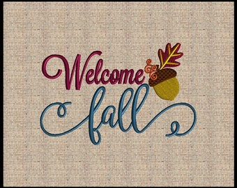 Welcome Fall Embroidery Design Acorn Embroidery Design Thanksgiving Embroidery Design 4 sizes 5x7 up to 8x10