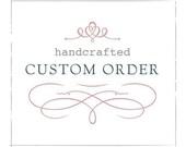 Custom Order for Beni
