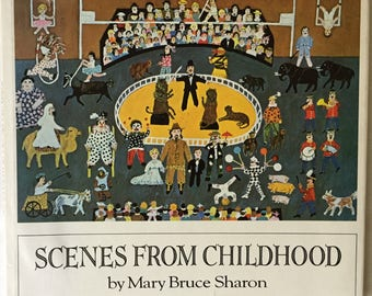 Scenes from Childhood, Mary Bruce. Sharon, Kentucky Childhood, 1800s Society, Primitive Painter, Hardcover, First Edition, Collector Book