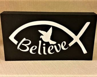 Ichthys Jesus Fish, Believe, Dove, Christian Sign, Religious, Religious gift, wood sign, box sign, home decor, ready to ship
