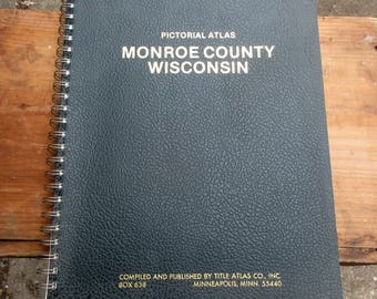 Pictorial Atlas Plat Book Monroe County Wisconsin ~ Dated 1985