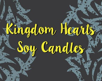 Kingdom Hearts Inspired Soy/Coconut Candles