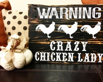 Crazy chicken lady / Chicken lady / Chickens / Rustic / Farmhouse chicken / Farmhouse style distressed sign