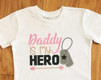 Girl's Daddy Is My Hero T-shirt, Children's Military Shirt, Youth July 4th Tee, Toddler Army, Air Force, Marines, Navy Top, Dog Tags Tee